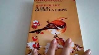 Harper Lee - Il Buio Oltre La Siepe