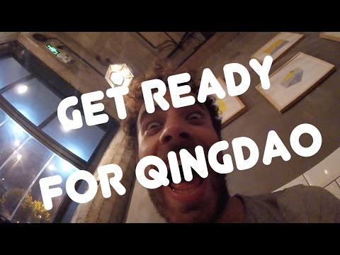 Get ready for Qingdao