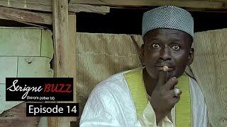 Serigne Buzz (Borom pobar bi) - Épisode 14
