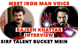 Meet IRON MAN Voice RAJESH KHATTAR First Time on Social media