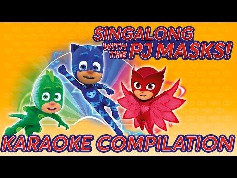 PJ Masks - ♪♪ Karaoke Compilation 2 ♪♪
