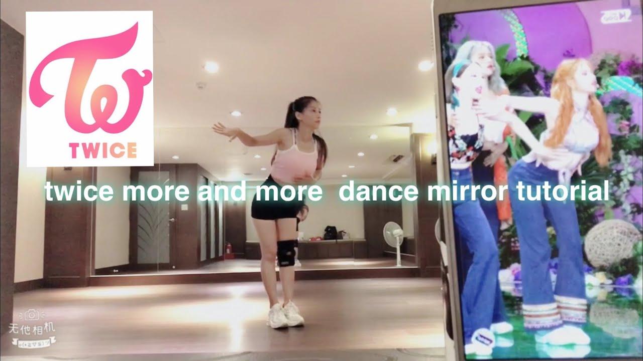 "TWICE ""MORE & MORE""  dance tutorial mirrored小璇老師(上半段)"
