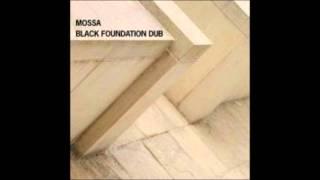 Mossa - Black foundation dub