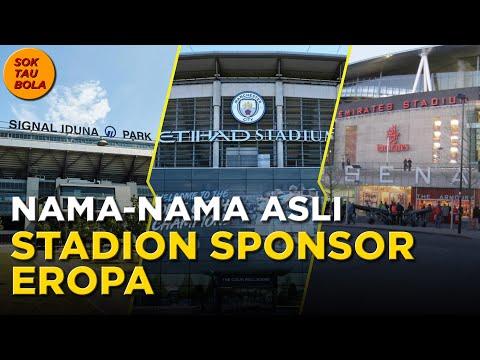 INILAH NAMA ASLI 5 STADION 'SPONSOR' EROPA | Stadion Eropa