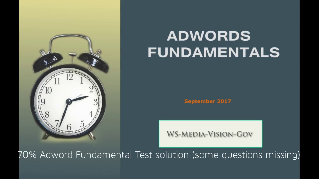 100 AdWords Fundamentals Exam Questions And Answers September 2017