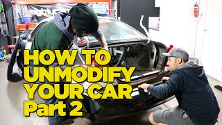 How To Unmodify Your Car - Part 2