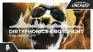 Dirtyphonics & bossfight - evil inside (vip) [monstercat release] mp3