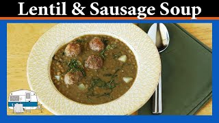 How To Make Lentil And Sausage Soup