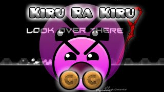 Geometry Dash - Kiru Ra Kiru - By Triaxis (All Coins)