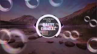RanDy CorNeleZ_For Heaters [RBB] 2018