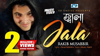Jala – Rakib Musabbir Video Download