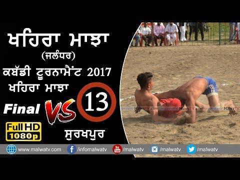 KHAIRA MAJJA (Kapurthala) vs SURAKHPUR   FINAL at KABADDI TOURNAMENT - 2017   Full HD   Part 13th