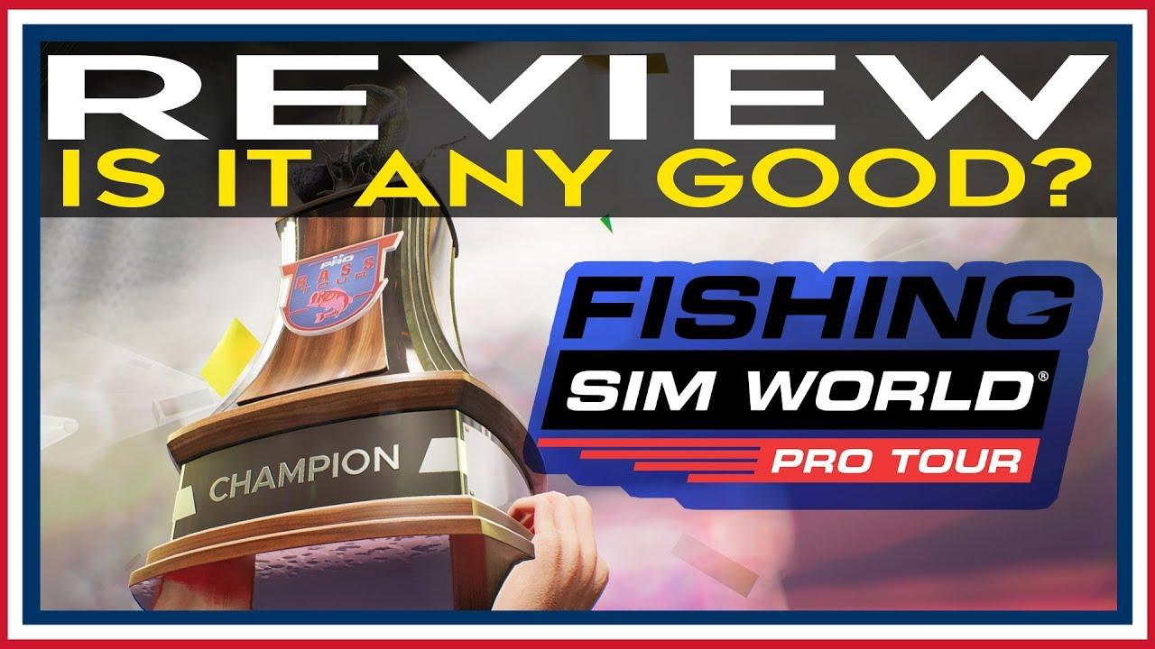 Fishing Sim World Pro Tour Review by Sim UK | Fishing Sim World®: Pro Tour Is It ANY GOOD? - YouTube