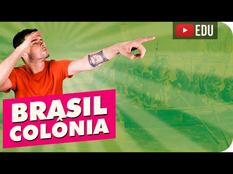 Brasil Colônia | Introdução