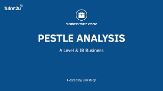 PESTLE (PEST) Analysis Explained