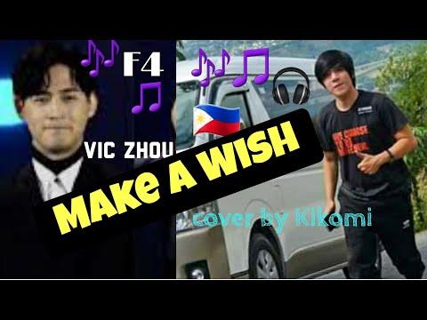 Make a Wish - Vic Chou Zhou Meteor Garden New F4 2018 ...