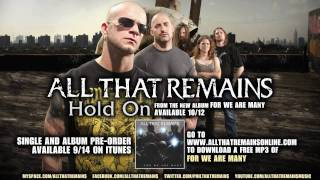 """All That Remains - """"Hold On"""" (w/ lyrics)"""