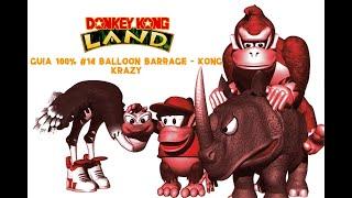 Donkey Kong Land Guía 100% Balloon Barrage - Kong Krazy Parte 14