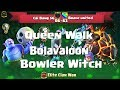 Cai Bang SG vs Brave United | Bolaloon, Queen Walk + BoWitch | 3 Stars War | TH11 | ClanVNN #188