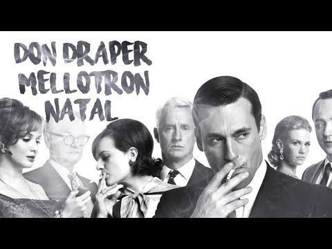 Don Draper, Mellotron e o Natal
