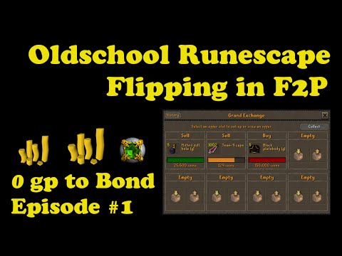[OSRS] Oldschool Runescape Flipping in F2P [ 0gp to bond ] - Episode #1 - Starting from Nothing!