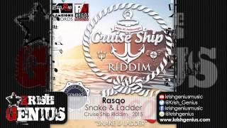 Rasqo - Snake & Ladder [Cruise Ship Riddim] March 2015