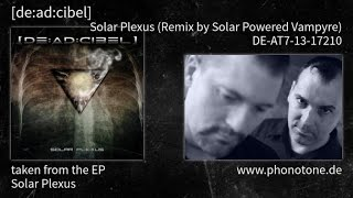 [de:ad:cibel] - Solar Plexus - Solar Plexus (Remix by Solar Powered Vampyre) [DE-AT7-13-17210]