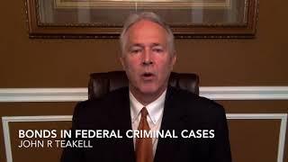 Bonds in Federal Criminal Cases
