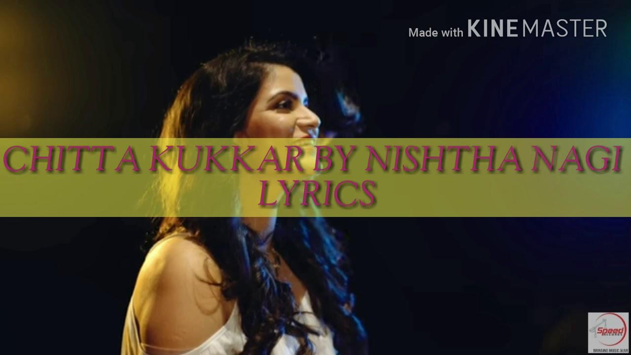 Chitta Kukkar Nishtha Nagi With Lyrics Youtube