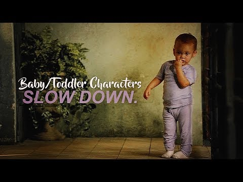 Baby & Toddler Characters | Slow Down