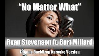 "Ryan Stevenson ""No Matter What"" (ft. Bart Millard) BackDrop Filipino Christian Karaoke"