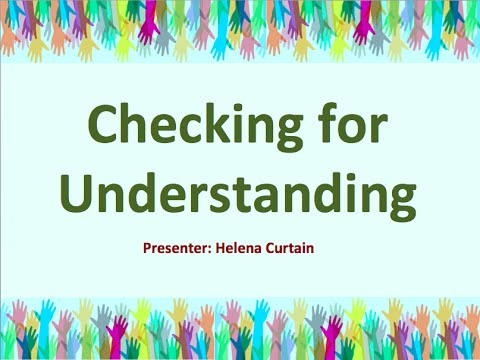 """Checking for Understanding"" Presentation by Helena Curtain"