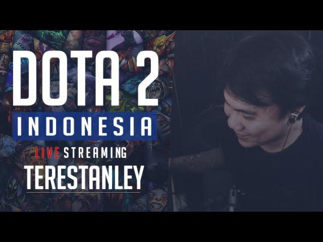 Hi pots #DotA2Indonesia #TEREDOTO #DotA2Livestream