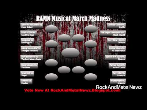 RockAndMetalNewz Musical March Madness! Vote For Your Favorite Bands! Round 1!