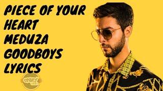 Baixar Meduza - Piece Of Your Heart (Lyrics) ft. Goodboys