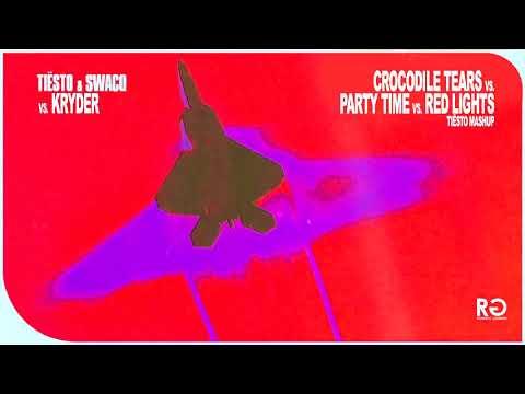 Crocodile Tears Vs. Red Lights Vs. Party Time (Tiësto Mashup)