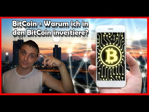 bitcoin---warum-ich-in-den-bitcoin-investiere