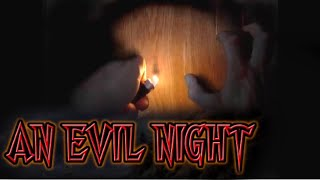 An Evil Night - A Lovecraft Horror Story