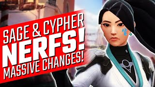 Valorant: Sage and Cyṗher NERFED! - MASSIVE Game Changes!
