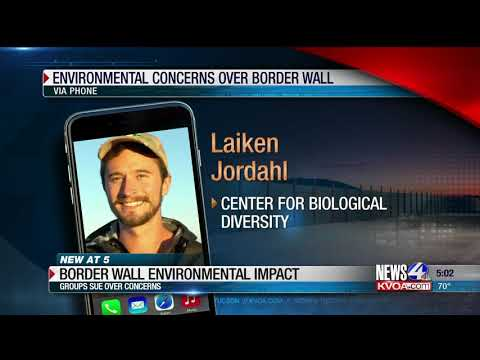 Environmental groups say border wall threatens wildlife