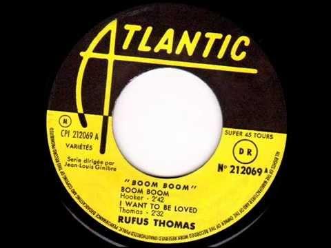 Rufus Thomas - Boom Boom