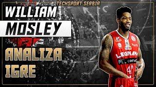 William Mosley - Analiza igre | KK Partizan 2019/20