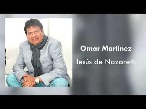 Omar Martínez - Jesús De Nazareth