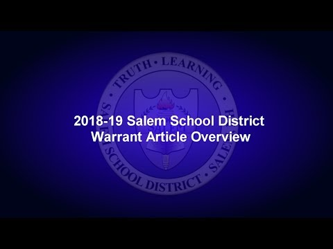 2018-19 Salem School District Warrant Articles Overview