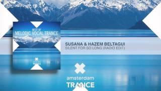 Susana & Hazem Beltagui - Silent For So Long (Radio Edit)