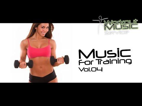 Music For Training Vol.04 - Best Sport Music - Best Workout Music