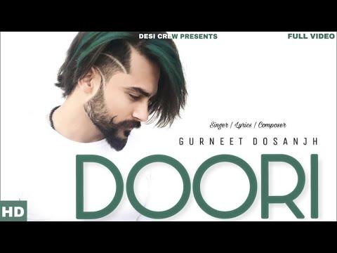 doori-|-gurneet-dosanjh-|-trend-setter-|-new-punjabi-songs-2018-|-latest-punjabi-songs-2018