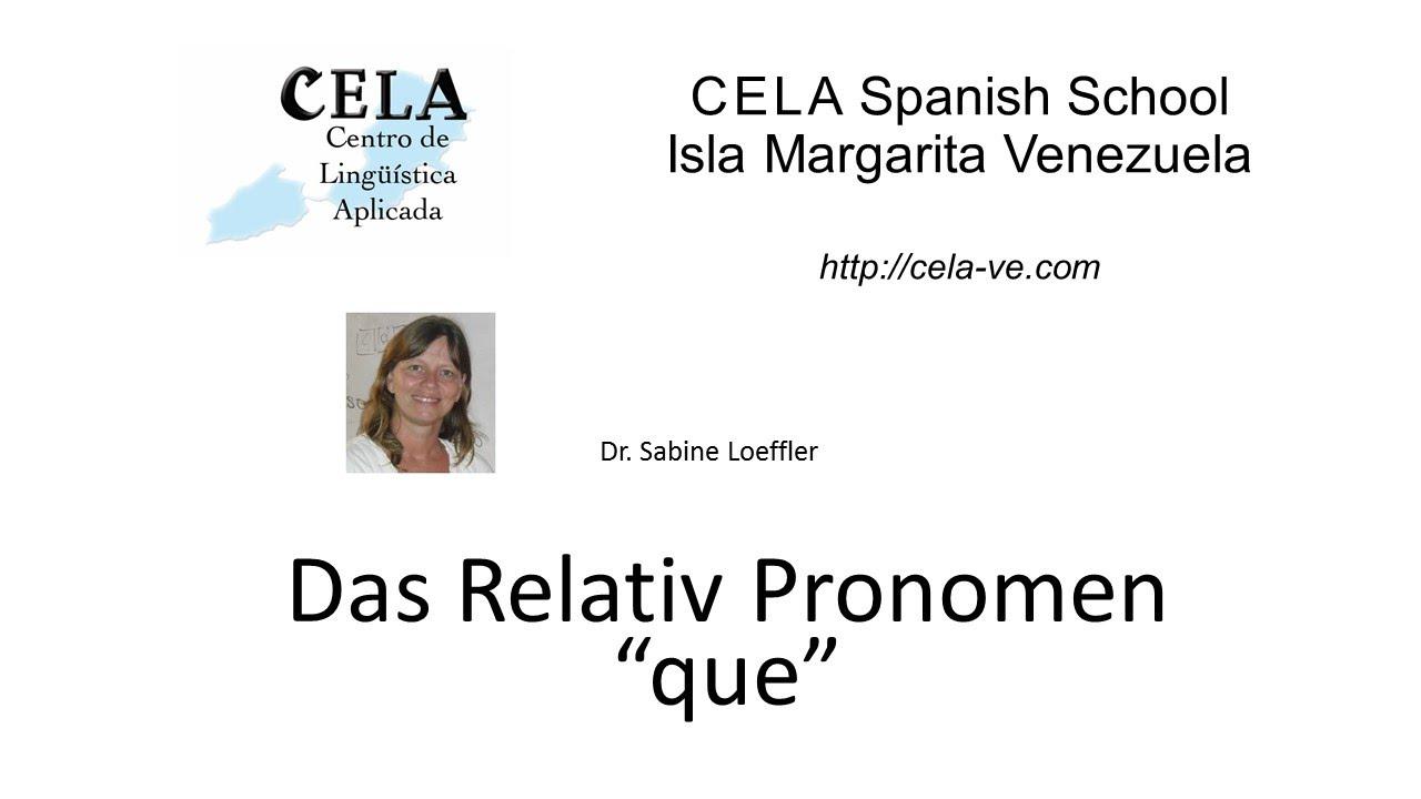 relativ saetze mit que spanisch grammatik - Relativpronomen Beispiele