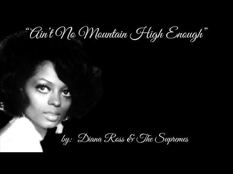 Ain't No Mountain High Enough (w/lyrics)  ~  Diana Ross & The Supremes mp3