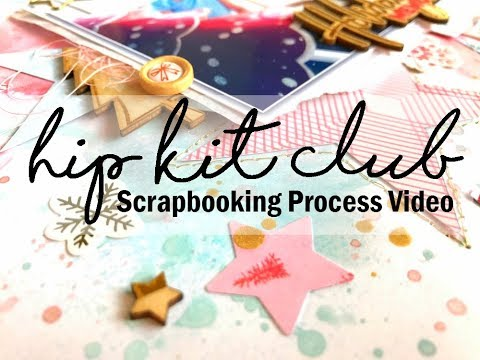 Scrapbooking Process #352 Hip Kit Club / Holiday Memories